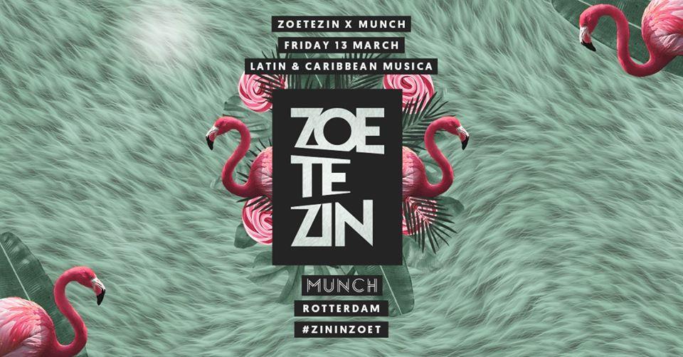 Zoete Zin x Munch