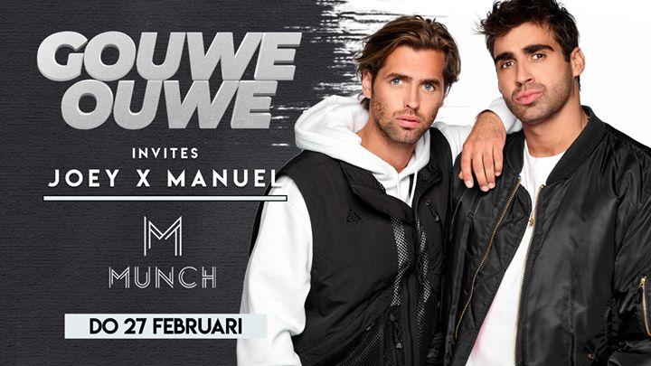Gouwe Ouwe Invites: Joey X Manuel